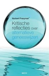 Kritische reflecties over alternatieve geneeswijzen