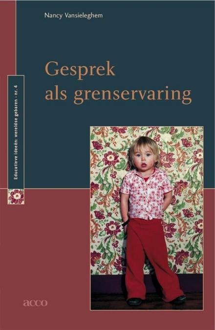 Gesprek als grenservaring : een portret van filosoferen met kinderen als pedagogisch project
