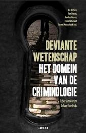 Deviante wetenschap : het domein van de criminologie : liber amicorum Johan Goethals