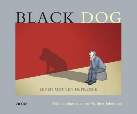 Black dog : leven met een depressie