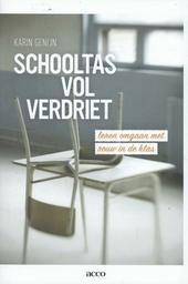 Schooltas vol verdriet : leren omgaan met rouw in de klas