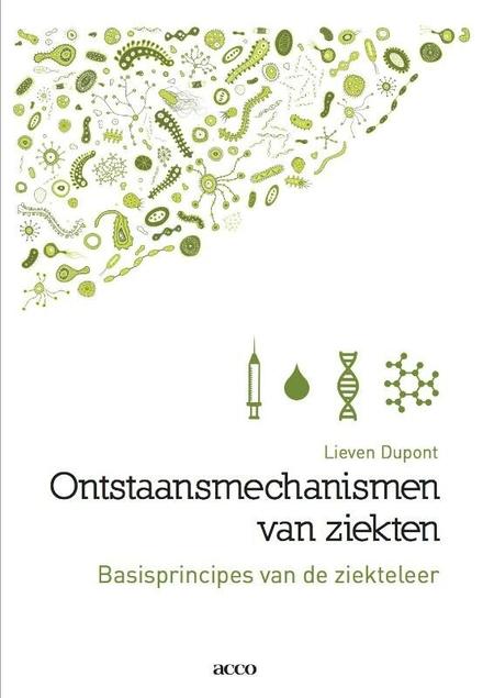 Ontstaansmechanismen van ziekten : basisprincipes van de ziekteleer