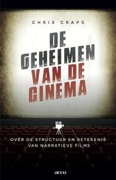 De geheimen van de cinema : over de structuur en betekenis van narratieve films