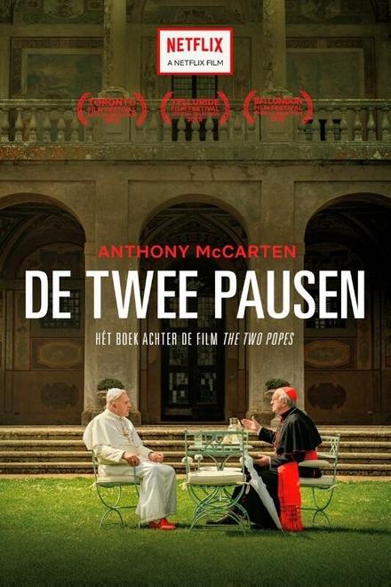 De twee pausen : hét boek achter de film the two popes