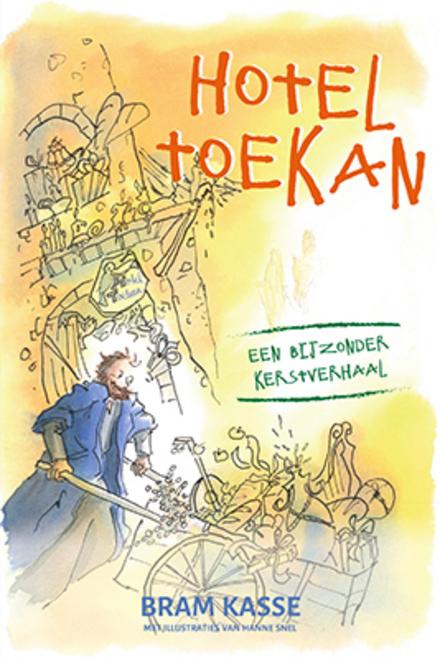 Hotel Toekan : een bijzonder kerstverhaal