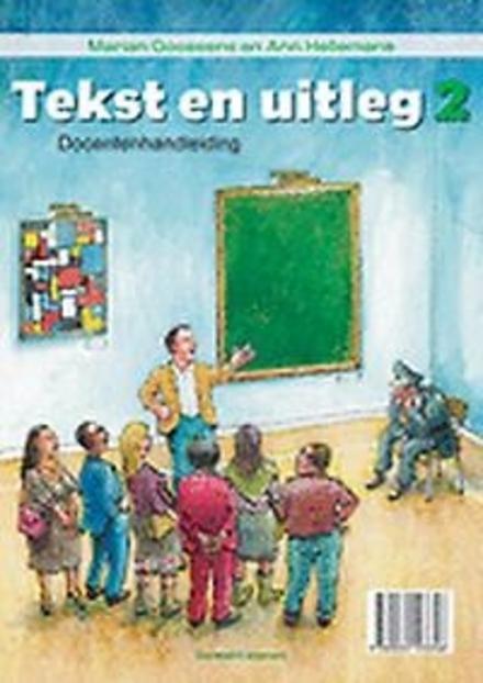 Tekst en uitleg 2. Docentenhandleiding