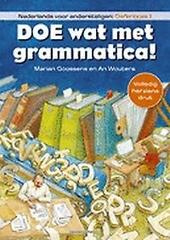 Doe wat met grammatica! : Nederlands voor anderstaligen. Oefenboek 1