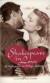 Shakespeare in love : de liefdespoëzie van William Shakespeare