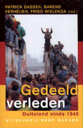 Gedeeld verleden : Duitsland na 1945