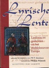 Lyrische lente : liederen en gedichten uit het middeleeuwse Europa