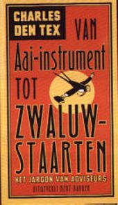 Van aai-instrument tot zwaluwstaarten : het jargon van adviseurs