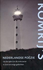 Gerrit Komrij's Nederlandse poëzie van de 19de tot en met de 21ste eeuw in 2000 en enige gedichten