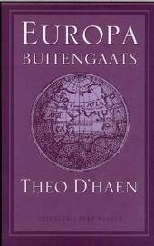 Europa buitengaats : koloniale en postkoloniale literaturen in Europese talen