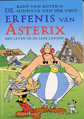 De erfenis van Asterix : het leven in de Lage Landen