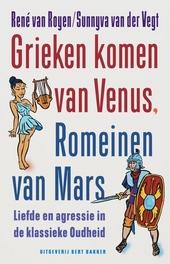 Grieken komen van Venus, Romeinen van Mars : liefde en agressie in de klassieke oudheid