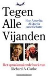 Tegen alle vijanden : hoe Amerika Al-Qaeda onderschatte