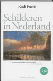 Schilderen in Nederland : de geschiedenis van 1000 jaar kunst