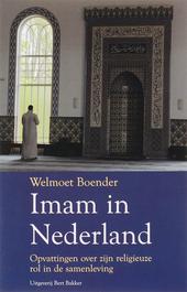 Imam in Nederland : opvattingen over zijn religieuze rol in de samenleving