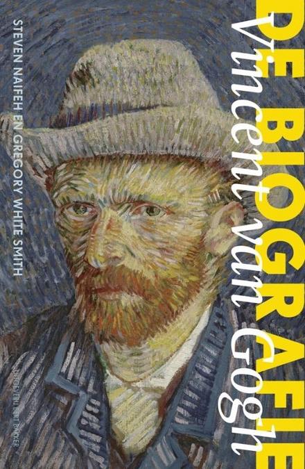 Vincent van Gogh : de biografie