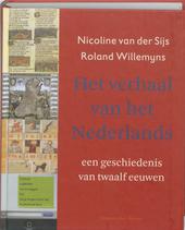 Het verhaal van het Nederlands : een geschiedenis van twaalf eeuwen