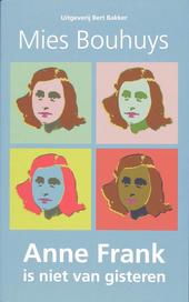 Anne Frank is niet van gisteren
