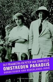 Omstreden paradijs : ooggetuigen van Nederlands-Indië