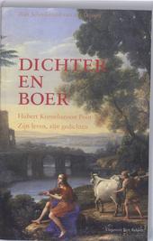 Dichter en boer : Hubert Korneliszoon Poot : zijn leven, zijn gedichten