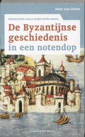 De Byzantijnse geschiedenis in een notendop