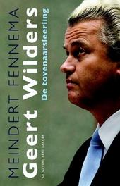 Geert Wilders : tovenaarsleerling