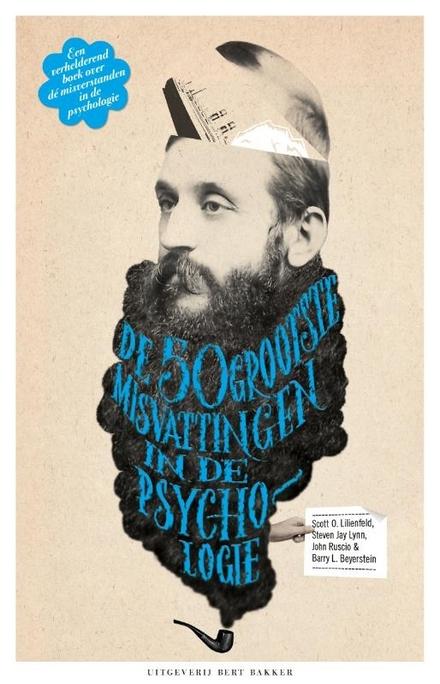 De vijftig grootste misvattingen in de psychologie