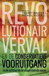 Revolutionair verval en de conservatieve vooruitgang in de achttiende en negentiende eeuw
