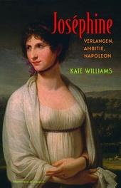 Joséphine : verlangen, ambitie, Napoleon