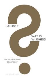 Wat is wijsheid? : een filosofische zoektocht