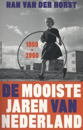 De mooiste jaren van Nederland, 1950-2000
