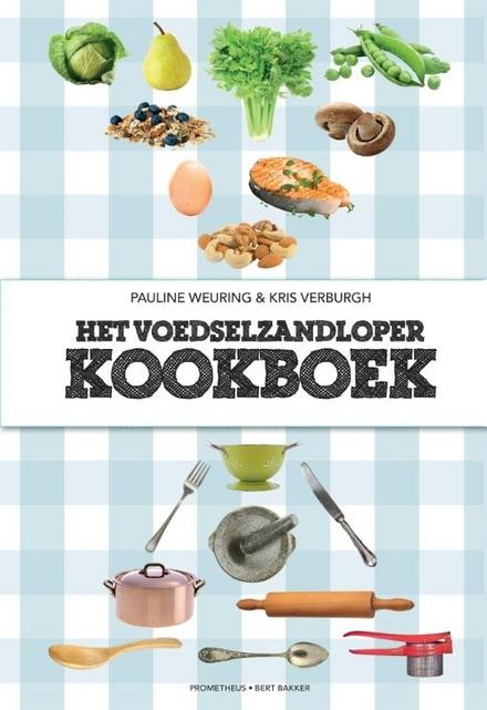 Het voedselzandloperkookboek : het officiële kookboek met voorwoord en weetjes van Kris Verburgh