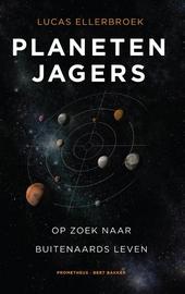 Planetenjagers : op zoek naar buitenaards leven