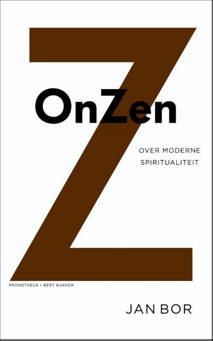 Onzen : over moderne spiritualiteit