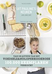 Uit Pauline's keuken : live, love, eat!