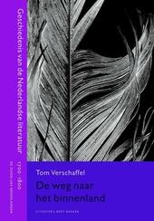 De weg naar het binnenland : geschiedenis van de Nederlandse literatuur 1700-1800 : de Zuidelijke Nederlanden