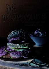 De vegarevolutie : de onmisbare gids voor veganistisch eten