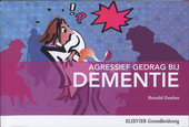Agressief gedrag bij dementie : wat is het en hoe ga je ermee om?