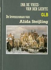 De levensroman van Alida Steijling