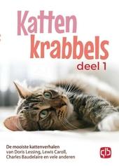 Kattenkrabbels : de mooiste kattenverhalen van John Bower, Lewis Caroll, W.L. Alden en vele anderen. Deel 1