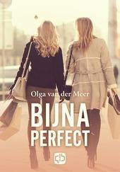 Bijna perfect : liefdesroman