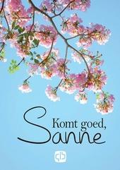 Komt goed, Sanne