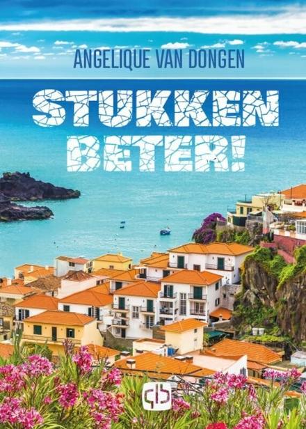 Stukken beter! : liefdesroman