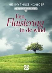 Een fluistering in de wind