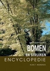 Geïllustreerde bomen en struiken encyclopedie : alles wat u altijd al wilde weten over bomen en struiken