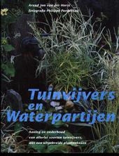 Tuinvijvers en waterpartijen : aanleg en onderhoud van allerlei soorten tuinvijvers, met een uitgebreide plantenkeu...