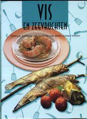 Vis en zeevruchten : heerlijke, exotische maaltijden die snel bereid kunnen worden
